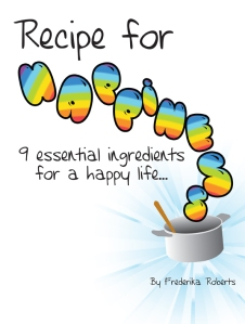 Recipe for Happiness | Happiness Recipe | Happiness Recipes | Essential ingredients for happiness | Essential Happiness Ingredients