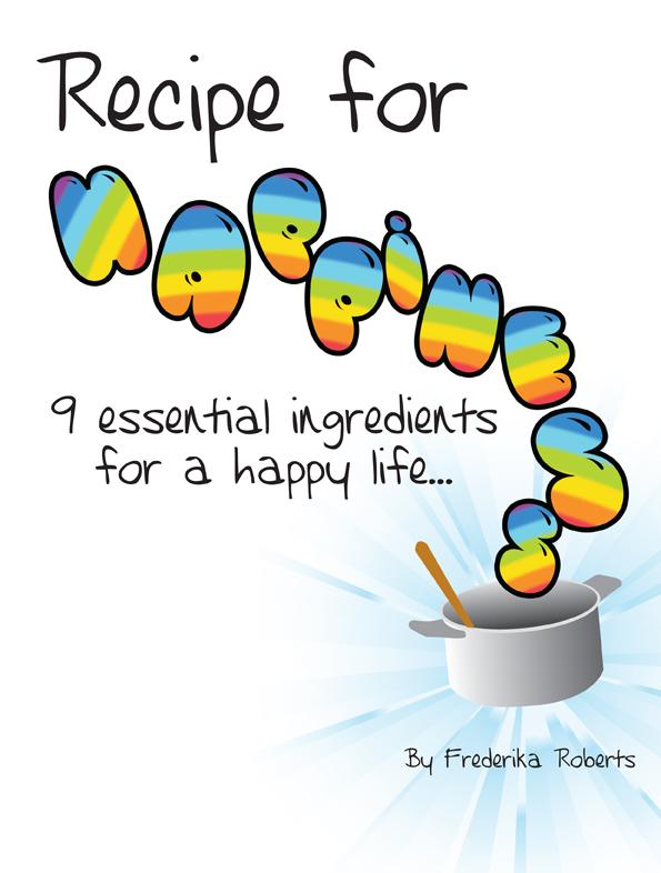 Recipe for Happiness | Happiness Recipe | Happiness Recipes | Essential ingredients for happiness | Essential Happiness Ingredients